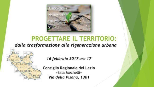 Rigenerazione urbana e piano casa a n e s alla regione for Piano casa 2017 lazio